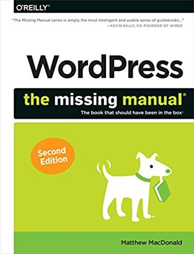 wordpress the missing manual missing manuals matthew macdonald rh amazon com wordpress the missing manual second edition wordpress the missing manual by matthew macdonald pdf
