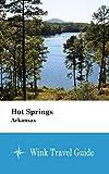 Hot Springs (Arkansas) - Wink Travel Guide