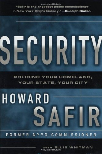 Security: Policing Your Homeland, Your State, Your City cover