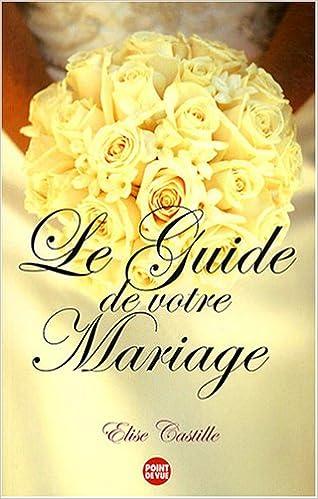 Livre gratuits Le guide de votre mariage pdf, epub
