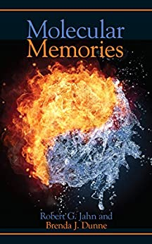 Molecular Memories by [Jahn, Robert G., Dunne, Brenda J.]