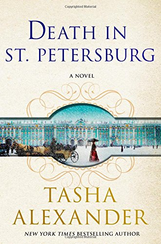 Read Online Death in St. Petersburg: A Lady Emily Mystery (Lady Emily Mysteries) pdf