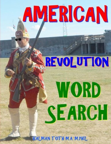 American Revolution Word Search: 133 Extra Large Print Inspirational Themed Puzzles pdf