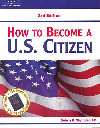 How to Become a U.S. Citizen, 3/e