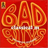 Bad Guys: The Complete Collection by Classical M (2009-06-02)