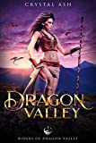 Download Dragon Valley: A Fantasy Romance (Riders of Dragon Valley Book 1) in PDF ePUB Free Online