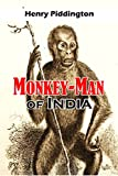 Monkey-Man of India: Memorandum on an unknown Forest Race inhabiting the Jungles South of Palmow (1856 Article)