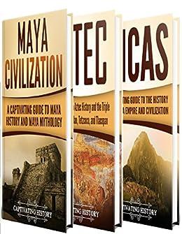 Amazon Com Ancient Civilizations A Captivating Guide To Mayan