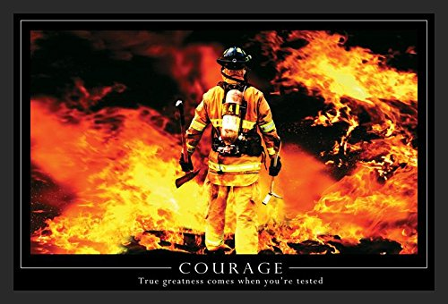 Courage Firefighter Motivational True Greatness 36x24 Art Pr