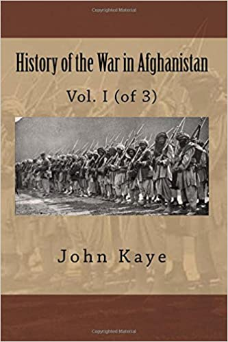 Book History of the War in Afghanistan: Vol. I of 3 : 1