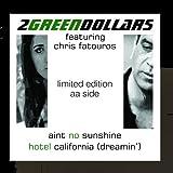 Aint No Sunshine / Hotel California (dreamin')