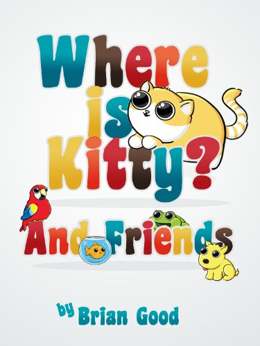 Where is Kitty Cat and Friends (Interactive Toddler Picture Book Book 1) (Interactive Book Whale)