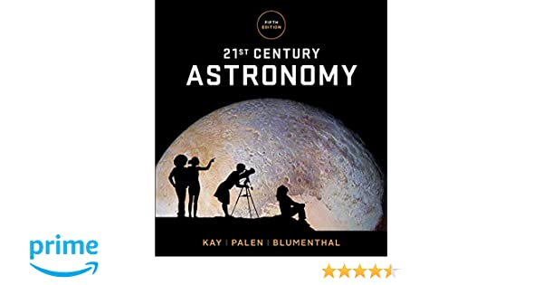 21st Century Astronomy Fifth Edition