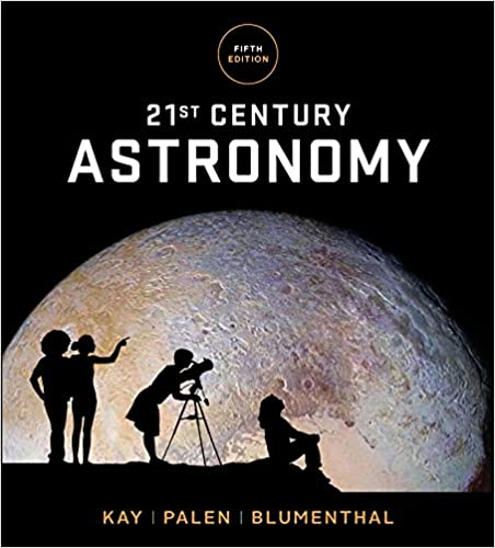 =BEST= 21st Century Astronomy (Fifth Edition). offered Recibe personal Faculty America