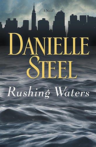 Rushing Waters: A Novel by [Steel, Danielle]