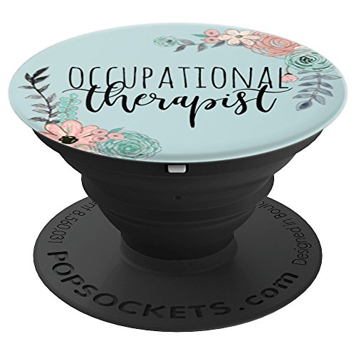 Occupational Therapy Gifts Occupational Therapist Gifts OT - PopSockets Grip and Stand for Phones and Tablets