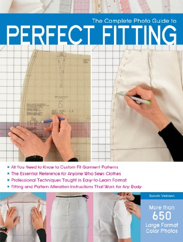 Perfect Sewing - The Complete Photo Guide to Perfect Fitting