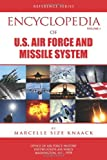 Encyclopedia of U. S. Air Force Aircraft and Missile Systems - Volume 1, Marcelle Knaak and Office of History, 1478125535