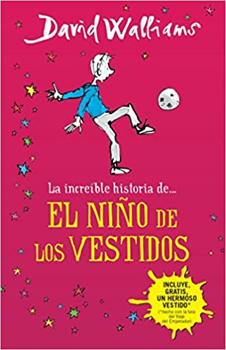 La increíble historia de...el niño de los vestidos (Spanish Edition): David Walliams: 9786073132107: Amazon.com: Books