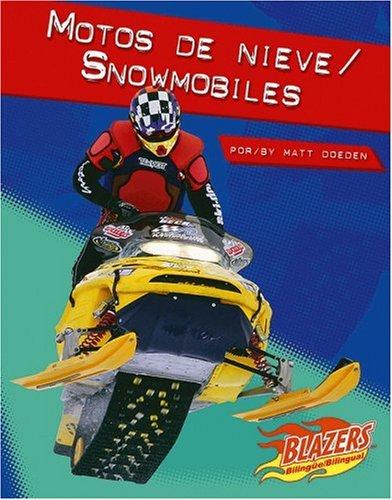 Motos de nieve / Snowmobiles (Caballos de fuerza / Horsepower) (Multilingual Edition)