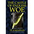The Castle of Endless Woe (The Ursian Chronicles)