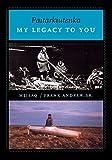 img - for Paitarkiutenka / My Legacy to You book / textbook / text book