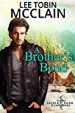A Brother's Bond (Christian Romantic Suspense): Sacred Bond Guardians Book One by  Lee Tobin McClain in stock, buy online here