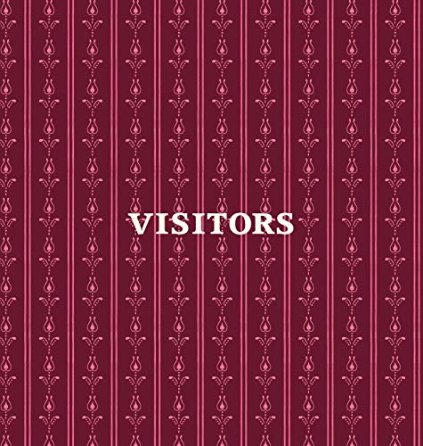 Visitors Book, Guest Book, Visitor Record Book, Guest Sign in Book, Visitor Guest Book: HARD COVER Visitor guest book for clubs and societies, events, functions, small businesses
