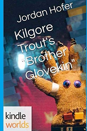 kilgore-trouts-brother-glovekin
