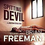 Spitting Devil: Jonathan Stride, Book 5.5 | Brian Freeman