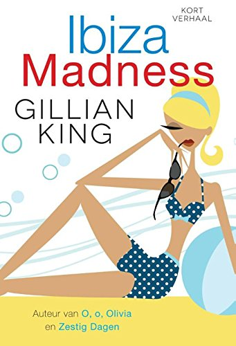 Ibiza Madness Dutch Edition Kindle Edition By Gillian King