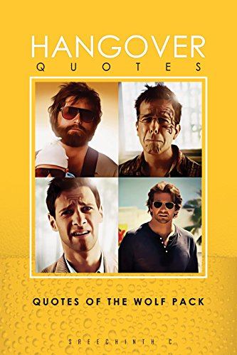 Hangover Quotes: Quotes of the Wolf - Cooper Hangover The Bradley
