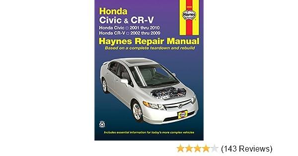 honda civic 2001 2010 crv 2002 2009 haynes repair manual haynes rh amazon com Honda Civic Parts Honda Civic Parts Catalog