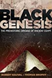 Black Genesis: The Prehistoric Origins of Ancient