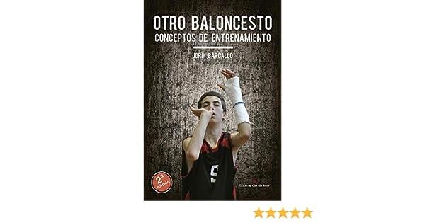 OTRO BALONCESTO: CONCEPTOS DE ENTRENAMIENTO eBook: BARGALLO CHAVES ...