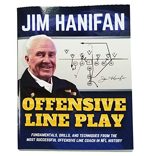 Offensive Line Play by Jim Hanifan