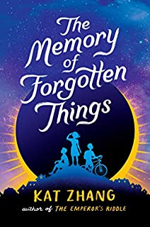 Book Cover: The Memory of Forgotten Things