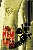 Harry's New Life, John O'Quinn, 0595431194