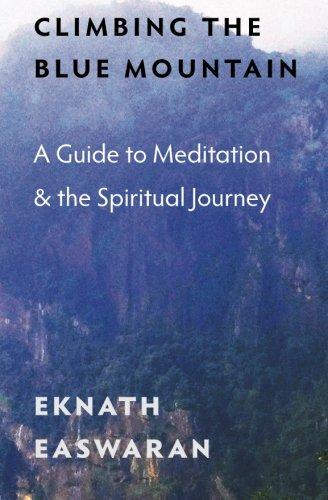 Climbing Blue Mountain Meditation Spiritual