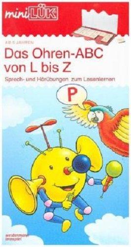 miniLÜK: Ohren-ABC von L bis Z: Sprech- und Hörübungen zum Lesenlernen für Kinder von 5 - 7 Jahren