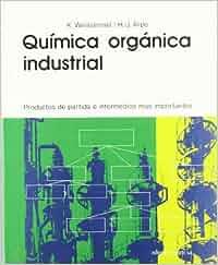 Química orgánica industrial: Amazon.es: K. Weissermel, H
