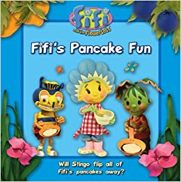 Fifi and the Flowertots - Fifi's Pancake Fun: Read-to-Me Storybook ...