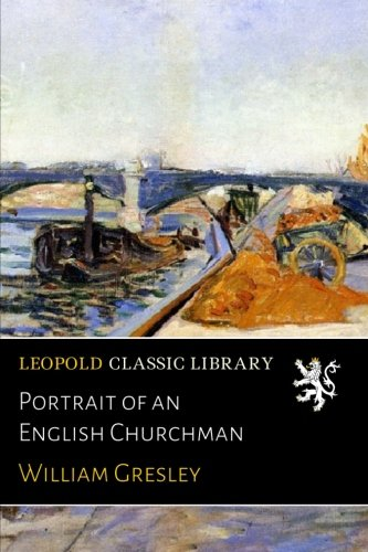 Portrait of an English Churchman ebook