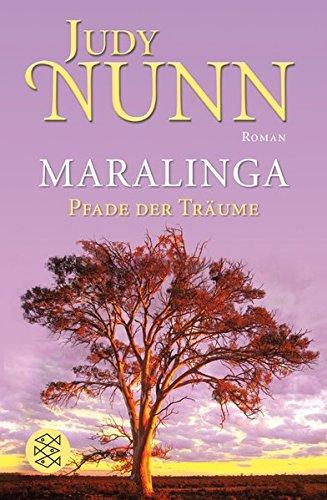 Maralinga - Pfade der Träume: Roman