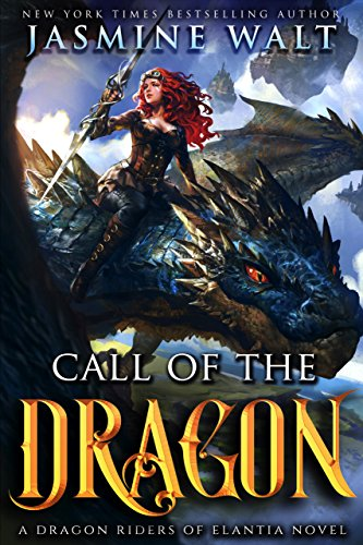 Call of the Dragon: a Dragon Fantasy Adventure (Dragon Riders of Elantia Book 1) cover