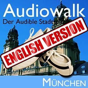 Audiowalk Munich Audiobook