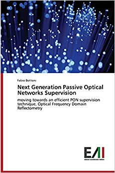 Next Generation Passive Optical Networks Supervision