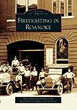 Firefighting in Roanoke, Rhett Fleitz, 073854356X