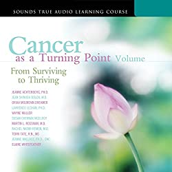 Cancer as a Turning Point, Volume II