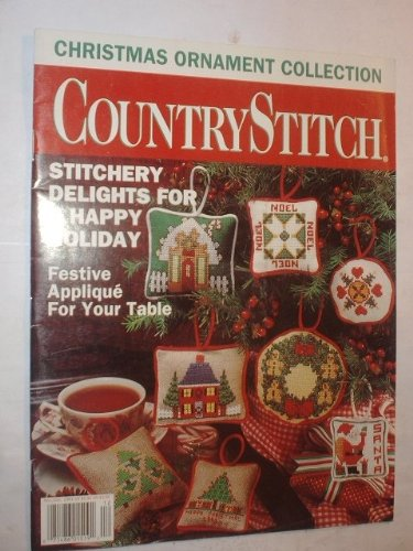 Country Stitch November/December 1991 Vol. 4, No. 4 - Christmas Ornament Collection